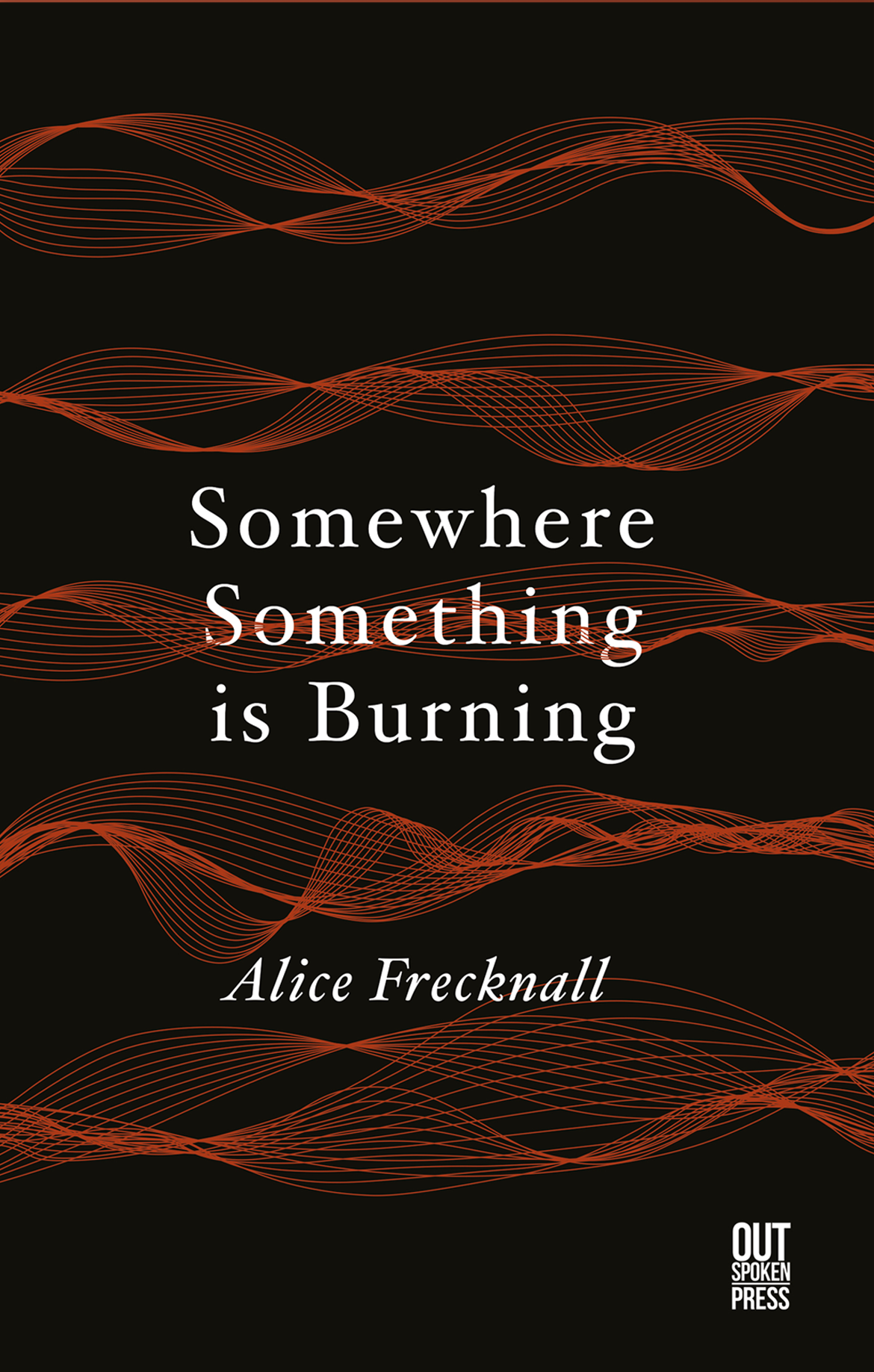 Somewhere something is burning - book cover